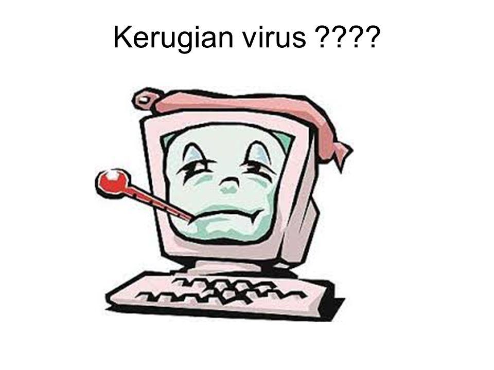 Kerugian virus ????