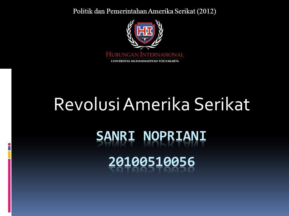 Revolusi Amerika Serikat Politik dan Pemerintahan Amerika Serikat (2012)