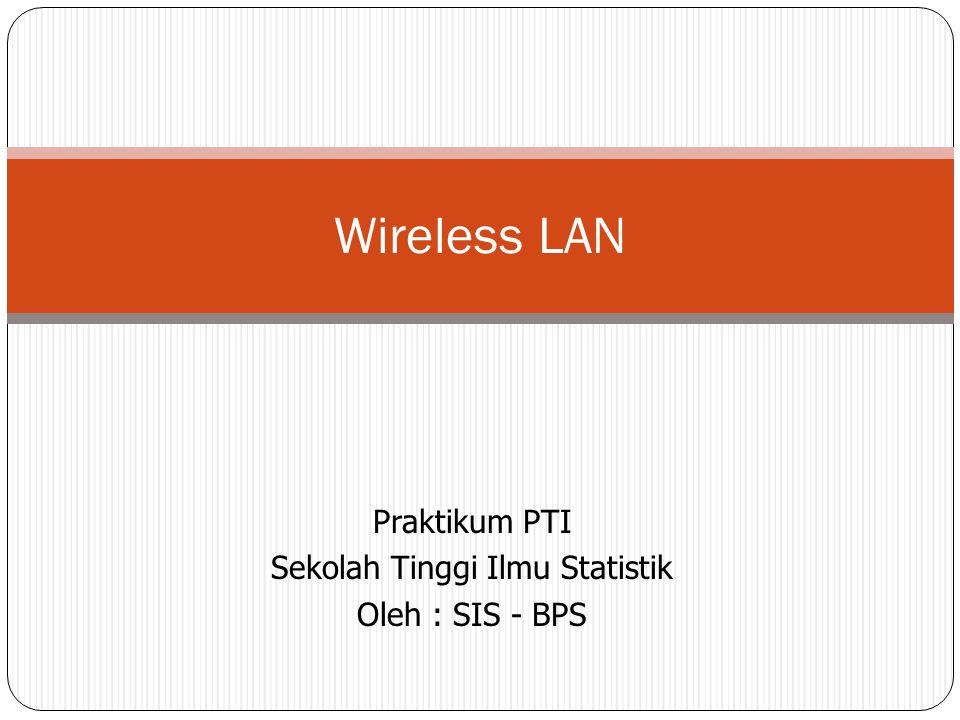 Tujuan Memahami wireless LAN Memahami konfigurasi wireless LAN