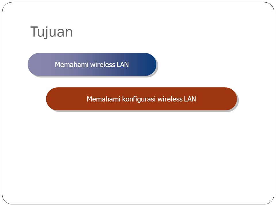 Wireless Teknologi tanpa kabel Melakukan hubungan telekomunikasi dengan menggunakan gelombang elektromagnetik sebagai pengganti kabel