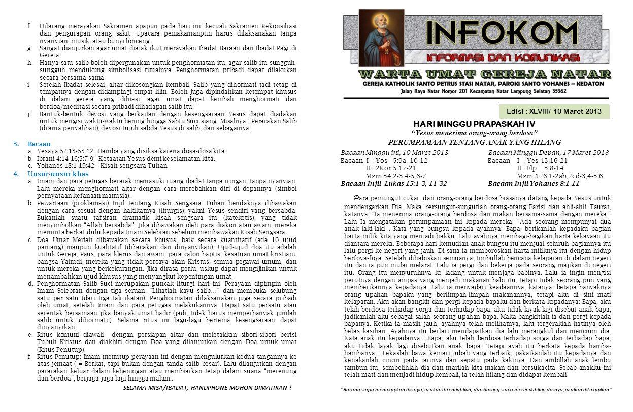 """Edisi : XLVIII/ 10 Maret 2013 HARI MINGGU PRAPASKAH IV """"Yesus menerima orang-orang berdosa"""" PERUMPAMAAN TENTANG ANAK YANG HILANG """"Barang siapa meningg"""