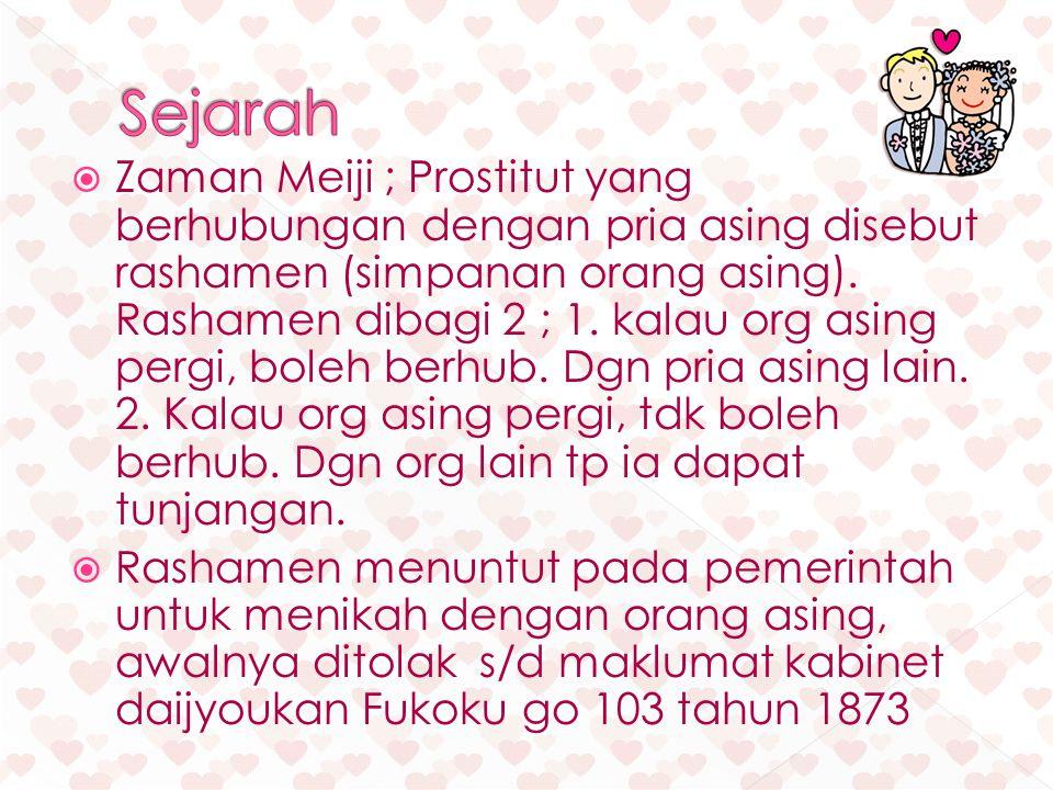  Zaman Meiji ; Prostitut yang berhubungan dengan pria asing disebut rashamen (simpanan orang asing).