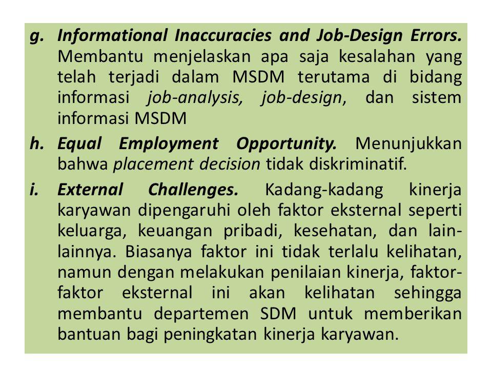 c) Behaviour – based criteria mempunyai banyak aspek, bisa dari segi hukum, etika, normatif, atau teknis.