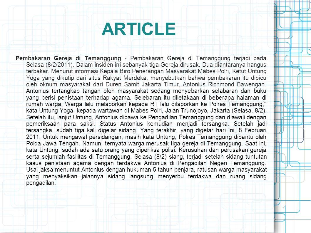 ARTICLE Pembakaran Gereja di Temanggung - Pembakaran Gereja di Temanggung terjadi pada Selasa (8/2/2011).