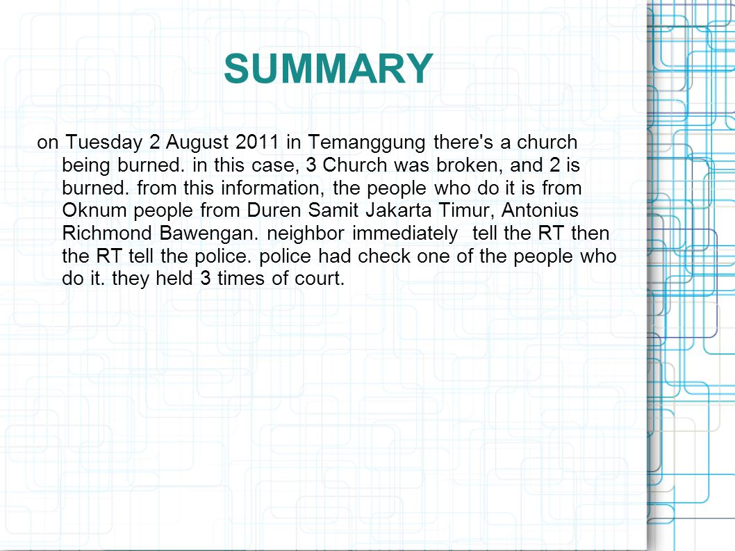 SUMMARY on Tuesday 2 August 2011 in Temanggung there s a church being burned.