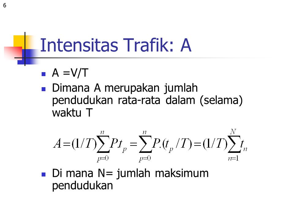 17 Jawab: 1.Out going traffic = 120 x2/60 =4 E 2.