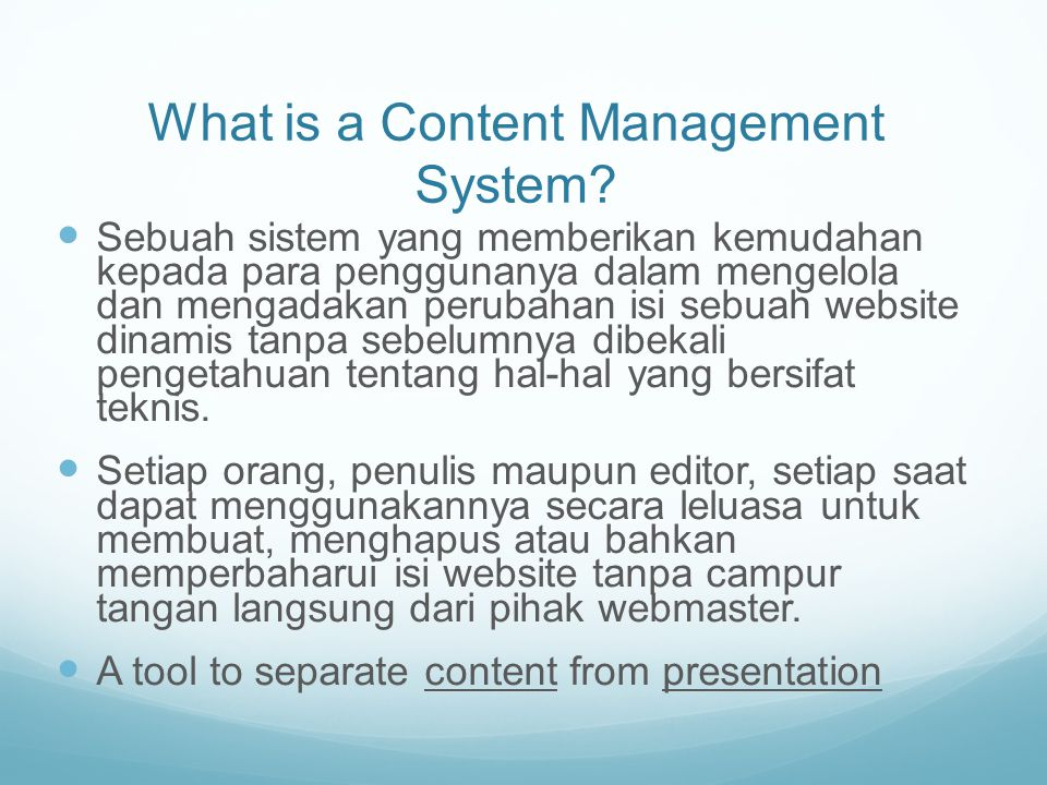 What is a Content Management System.