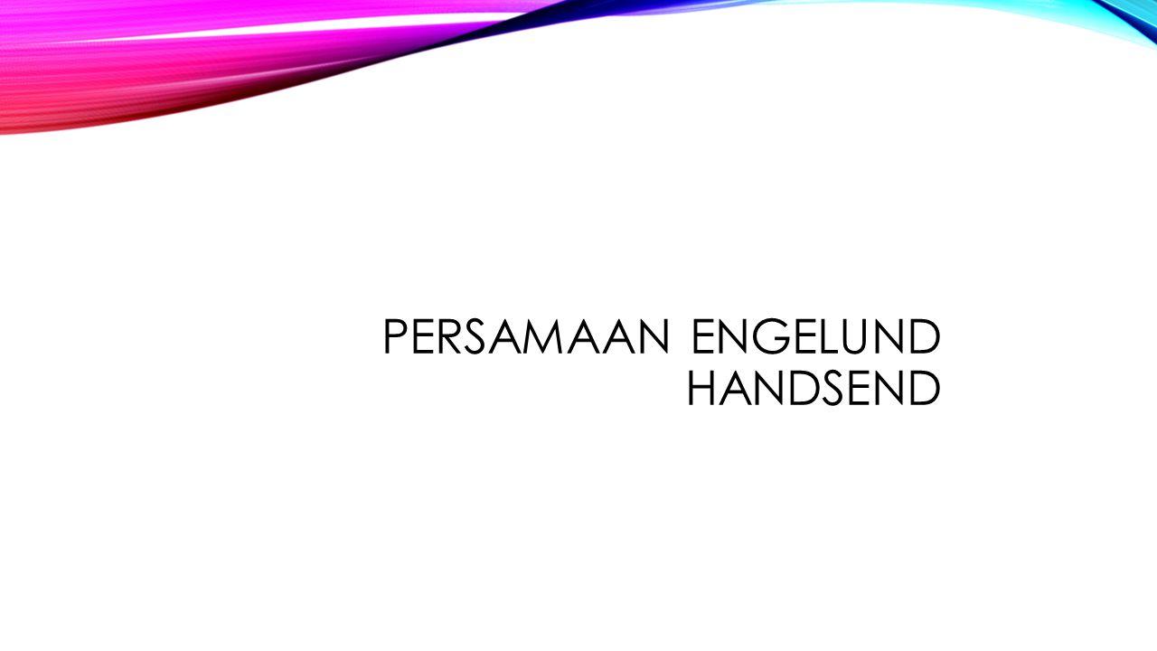PERSAMAAN ENGELUND HANDSEND