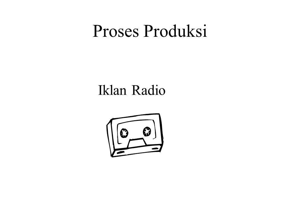 Iklan Radio Proses Produksi