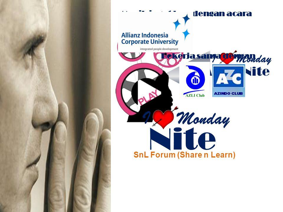 IMonday Movie Nite Masih ingat kan dengan acara ini…???? Bekerja sama dengan SnL Forum (Share n Learn) I Monday Nite