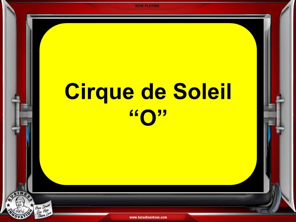 "Cirque de Soleil ""O"" Cirque de Soleil ""O"""