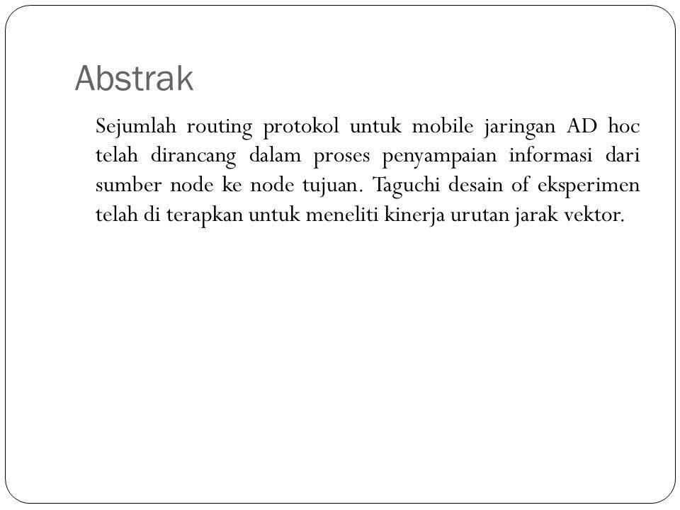 Abstrak Sejumlah routing protokol untuk mobile jaringan AD hoc telah dirancang dalam proses penyampaian informasi dari sumber node ke node tujuan. Tag