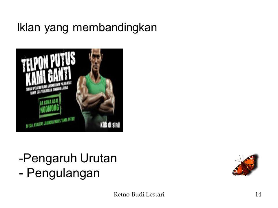 Retno Budi Lestari14 Iklan yang membandingkan -Pengaruh Urutan - Pengulangan