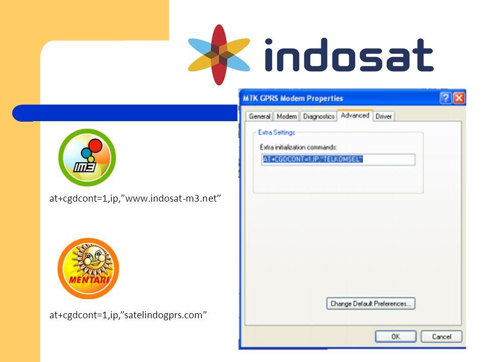"at+cgdcont=1,ip,""www.indosat-m3.net"" at+cgdcont=1,ip,""satelindogprs.com"""