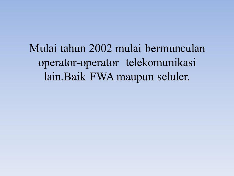 Jumlah dan Pangsa Pelanggan Fixed Wireless Access Jumlah PelangganPangsa Pelanggan 200420052006200420052006 Telepon Mobilitas Terbatas (FWA) 1,673,0814,683,3636,014,031 Pelanggan PT Telkom (Flexi) 1,429,3684,061,8004,175,85385.43%86.73%69.44% Pelanggan Prabayar3,240,5003,381,42669.19%56.23% Pelanggan Pasca bayar821,300794,42717.54%13.21% Pelanggan PT Indosat52,752249,434358,9803.15%5.33%5.97% Pelanggan Prabayar40,854229,726338,4352.44%4.91%5.63% Pelanggan Pasca bayar11,89819,70820,5450.71%0.42%0.34% Pelanggan PT Bakrie Telecom (ESIA) 190,961372,1291,479,19811.41%7.95%24.60% Pelanggan Prabayar176,453351,8261,414,92010.55%7.51%23.53% Pelanggan Pasca bayar14,50820,30364,2780.87%0.43%1.07%