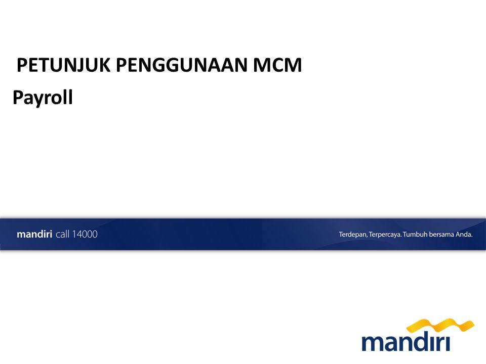 Preliminary Draft PETUNJUK PENGGUNAAN MCM Payroll