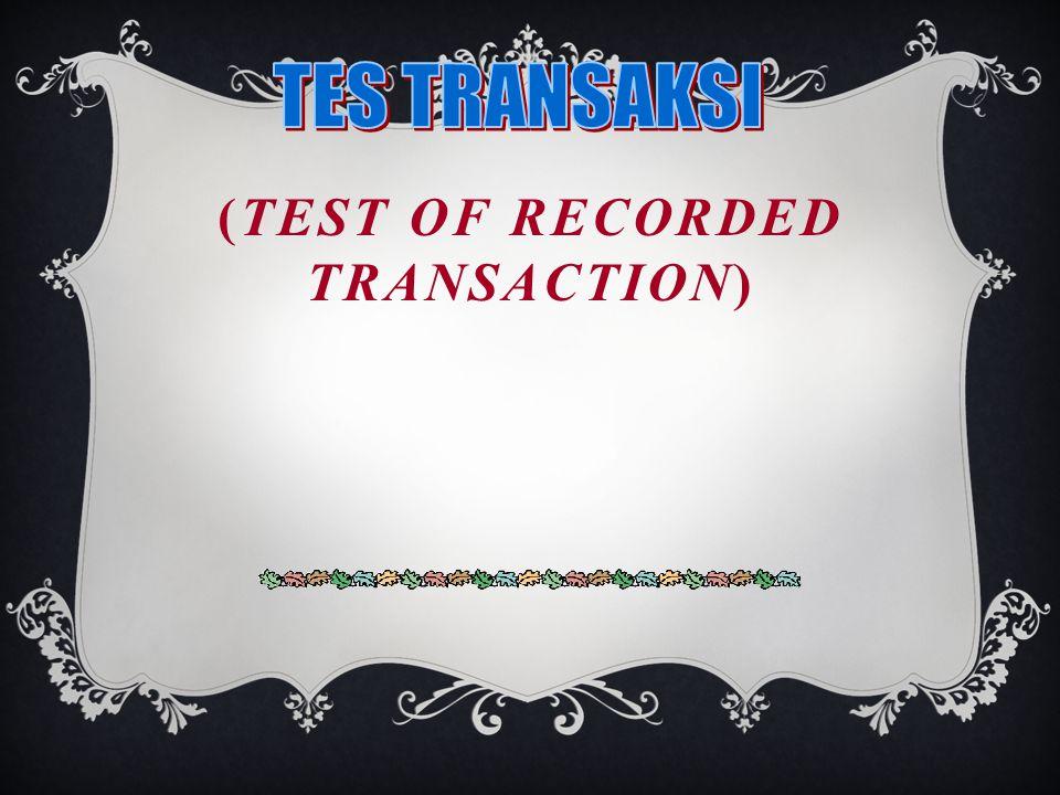 COMPLIANCE TEST DAN SUBSTANTIVE TEST CCompliance test adalah tes terhadap bukti-bukti pembukuan yg mendukung transaksi yg dicatat perusahaan untuk mengetahui apakah setiap transaksi yg terjadi diproses dan dicatat sesuai dg sistem dan prosedur yg ditetapkan manajemen.