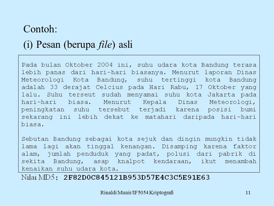 Rinaldi Munir/IF5054 Kriptografi11 Contoh: (i) Pesan (berupa file) asli