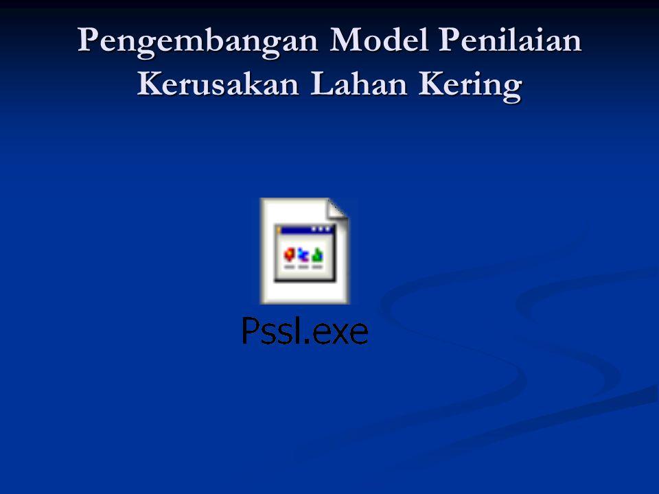 Pengembangan Model Penilaian Kerusakan Lahan Kering