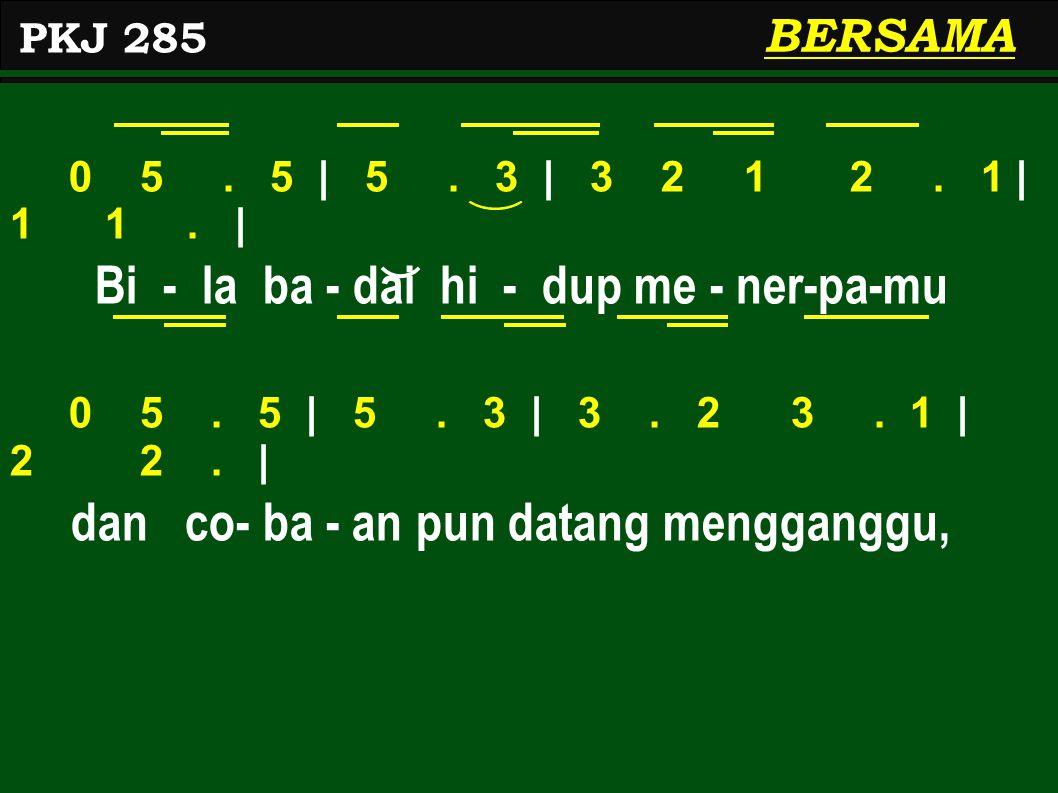 0 5.5 | 5. 3 | 3 2 1 2. 1 | 1 1. | Bi - la ba - dai hi - dup me - ner-pa-mu 0 5.