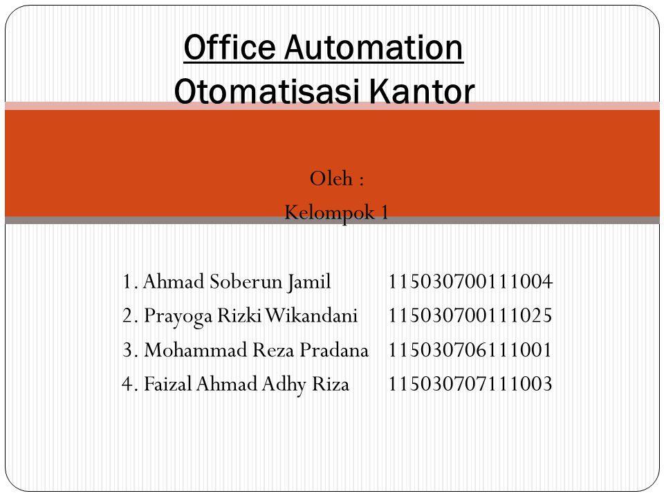 Oleh : Kelompok 1 1. Ahmad Soberun Jamil115030700111004 2.