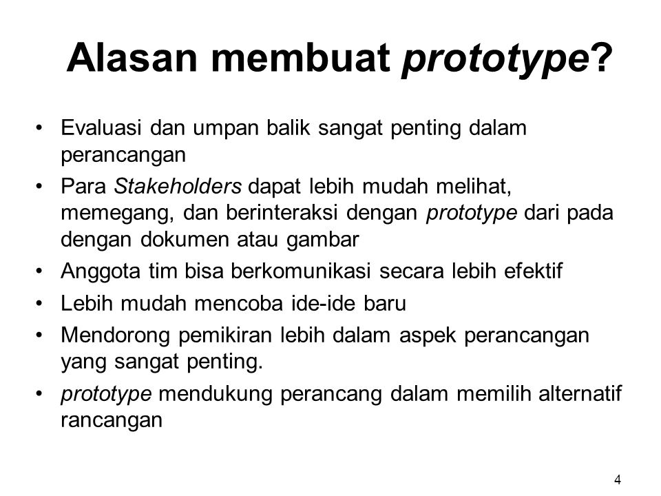 Hal-hal yang harus dibuat prototype.
