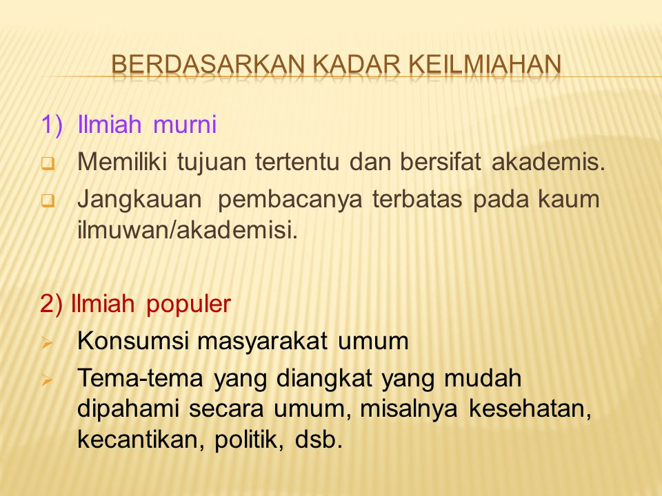 1.Makalah  Makalah kerja  Makalah tugas  Makalah penelitian 2.