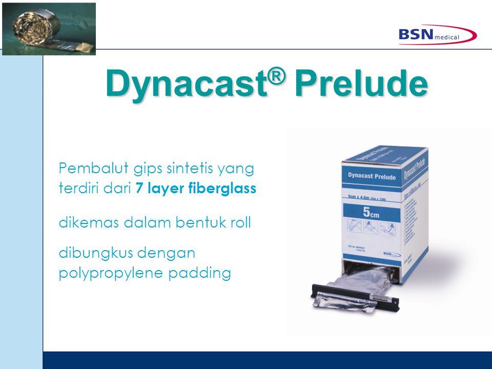 Dynacast ® Prelude Pembalut gips sintetis yang terdiri dari 7 layer fiberglass dikemas dalam bentuk roll dibungkus dengan polypropylene padding