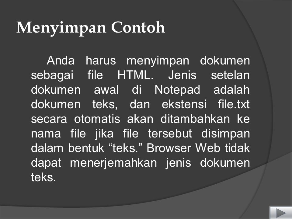 Menyimpan Contoh Anda harus menyimpan dokumen sebagai file HTML.