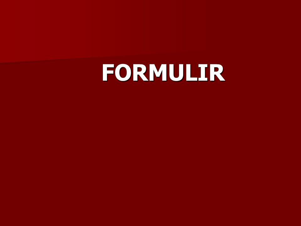 Formulir : adalah secarik kertas yang memiliki ruang untuk diisi.