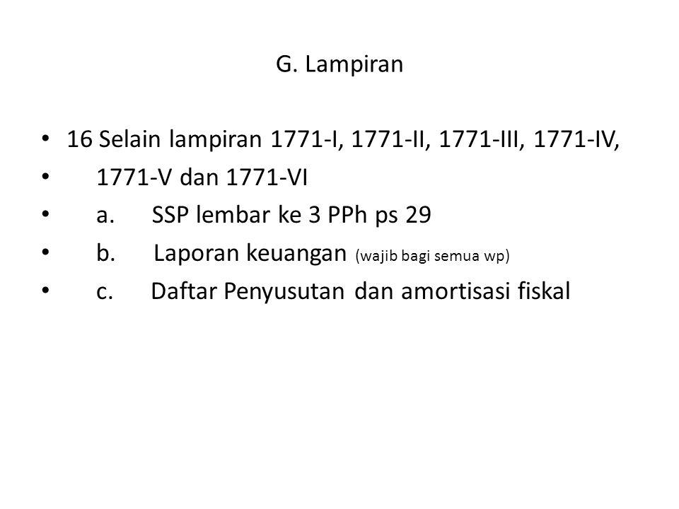 G.Lampiran 16 Selain lampiran 1771-I, 1771-II, 1771-III, 1771-IV, 1771-V dan 1771-VI a.
