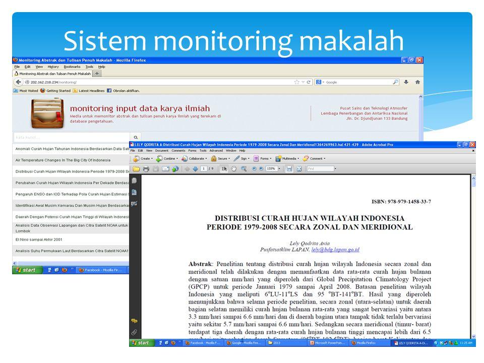 Selama tahun 2013 ini Program pengembangan Basis Data Atmosfer menghasilkan :  Pembuatan sistem perangkat lunak pada sistem Basis data atmosfer Indonesia untuk fitur update data Atmosfer  Mempersiapkan Infrastruktur (SERVER)  Melengkapi data Atmosfer Indonesia  melengkapi data makalah  Mebuat tulisan Hasil (1) 15