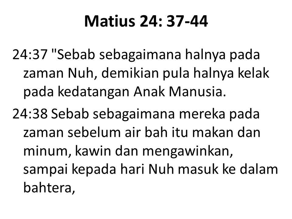 Matius 24: 37-44 24:37