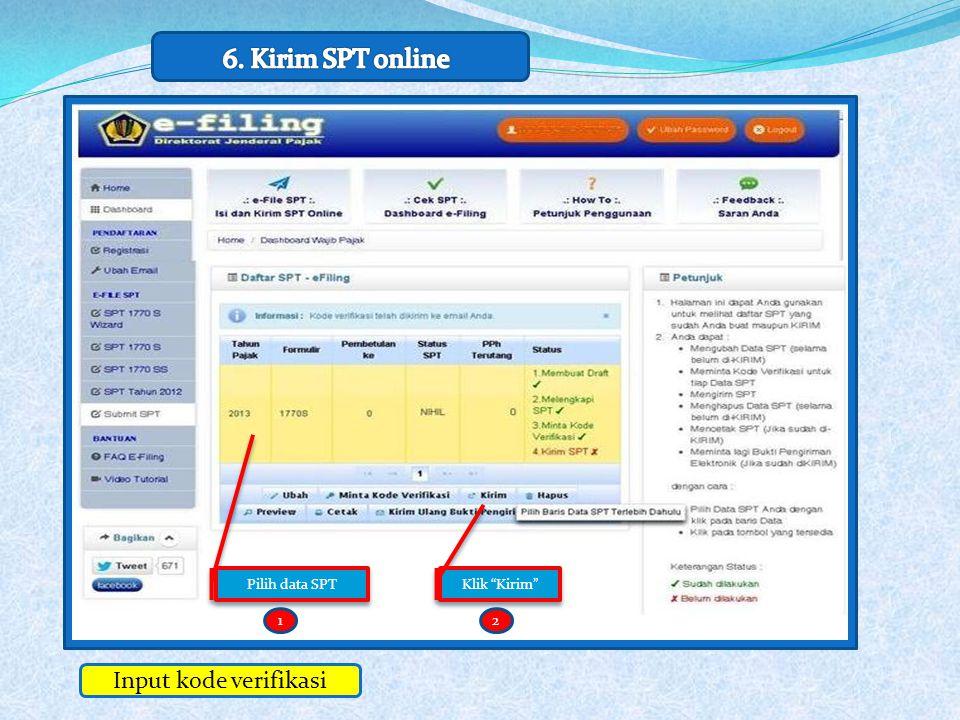 12 Input kode verifikasi Klik Kirim Pilih data SPT 12