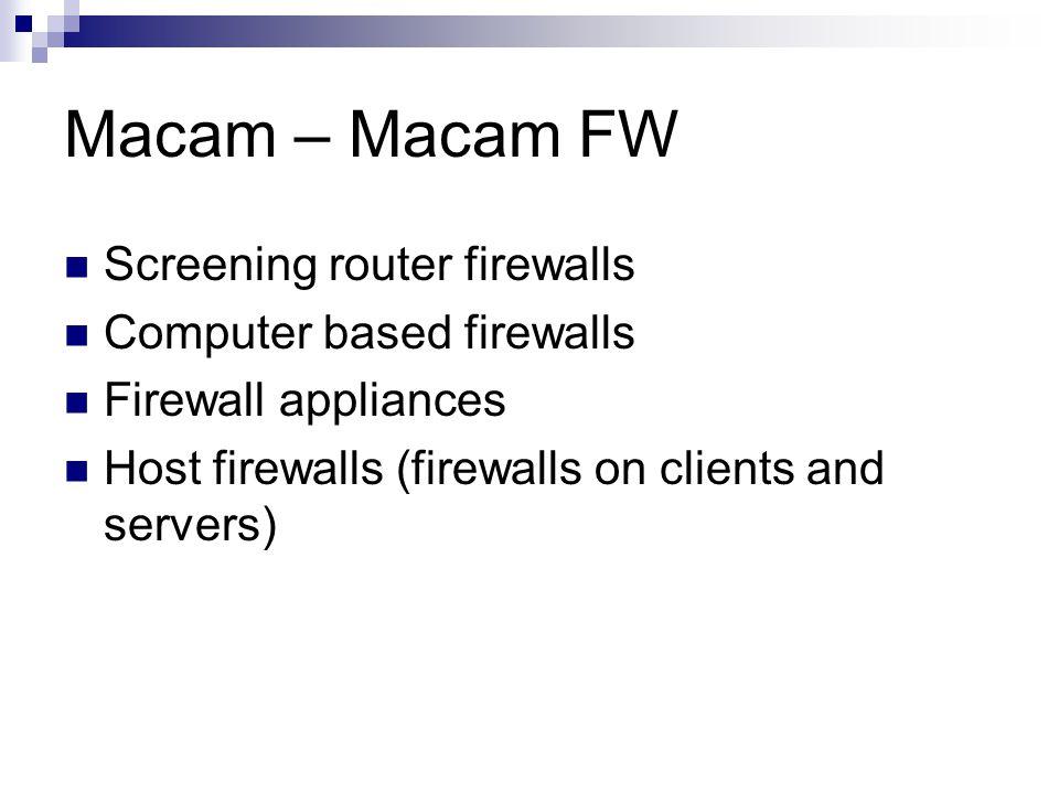 Screening Router Firewalls (SW) Menambahkan software firewall pada router Biasanya hanya memberikan filtering ringan Membutuhkan energi prosesing yang tinggi (mahal) karena harus upgrade hadware