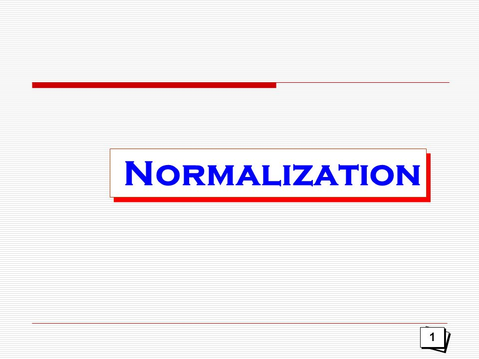 Normalization 1 1