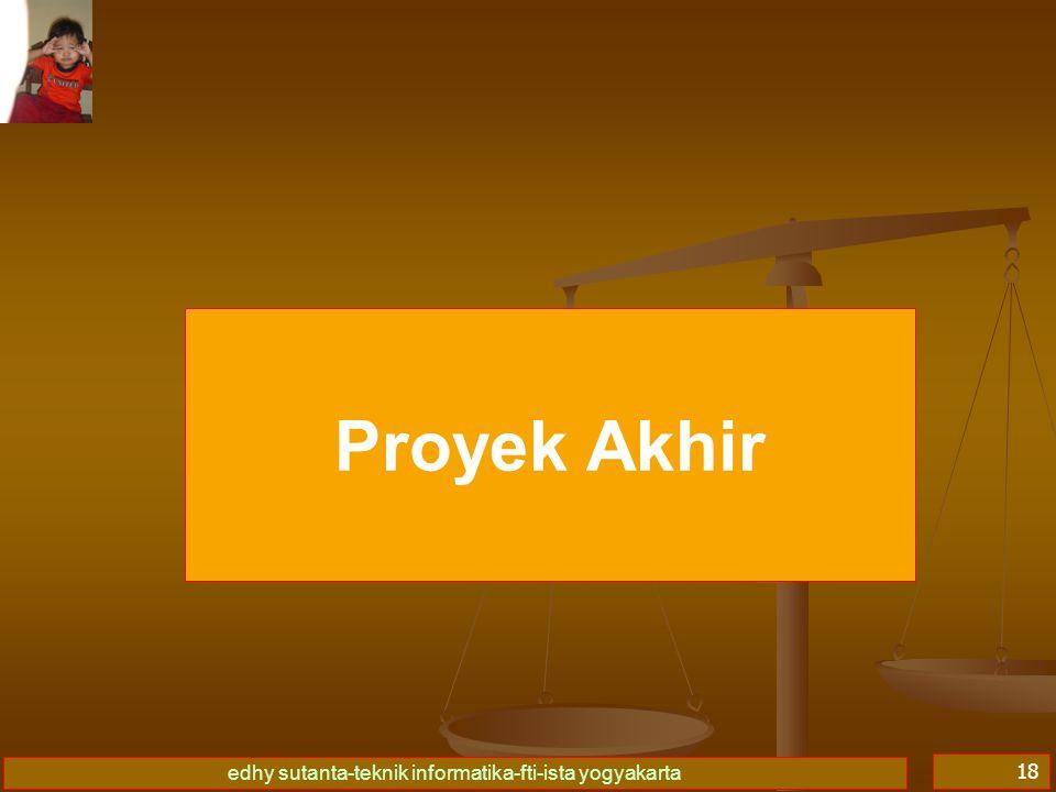 edhy sutanta-teknik informatika-fti-ista yogyakarta 18 Proyek Akhir