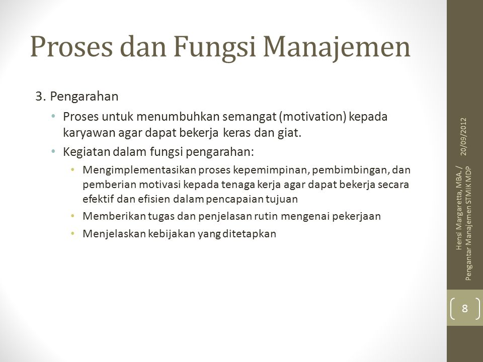 Proses dan Fungsi Manajemen 4.