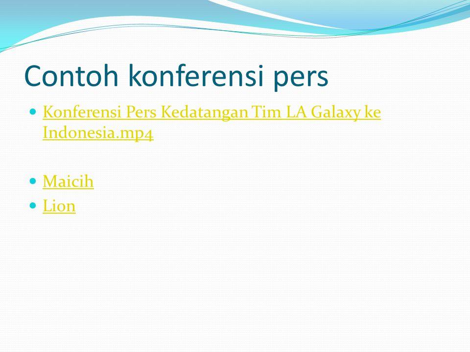 Contoh konferensi pers Konferensi Pers Kedatangan Tim LA Galaxy ke Indonesia.mp4 Konferensi Pers Kedatangan Tim LA Galaxy ke Indonesia.mp4 Maicih Lion