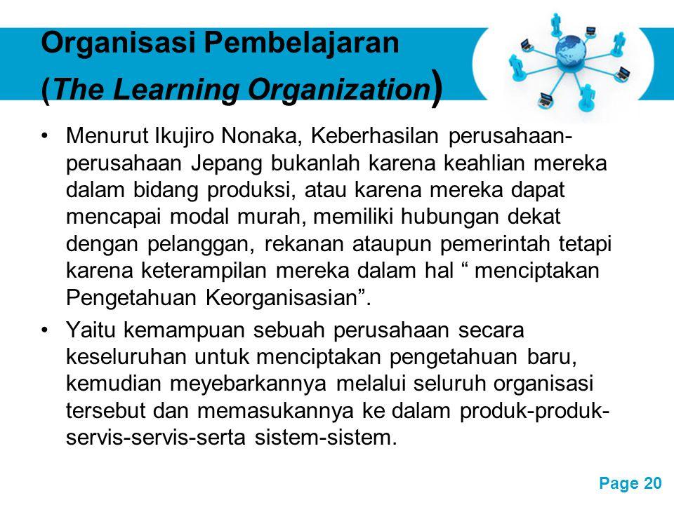 Free Powerpoint Templates Page 20 Organisasi Pembelajaran (The Learning Organization ) Menurut Ikujiro Nonaka, Keberhasilan perusahaan- perusahaan Jep