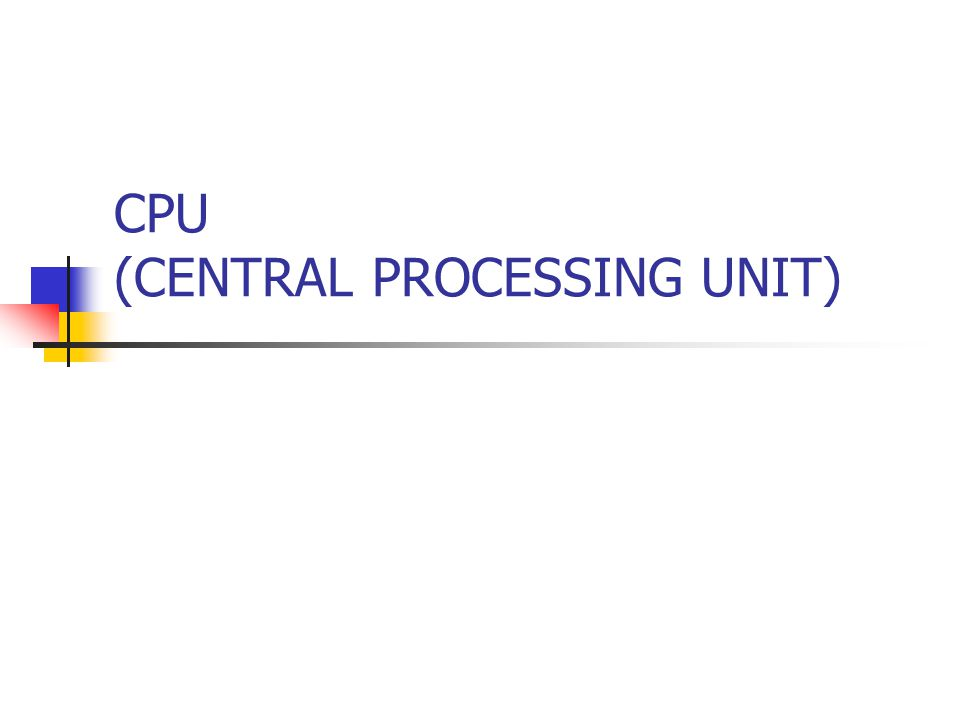 CPU DENGAN SISTEM BUS CPU Register ALU Control Unit Control Bus Data Bus Address Bus