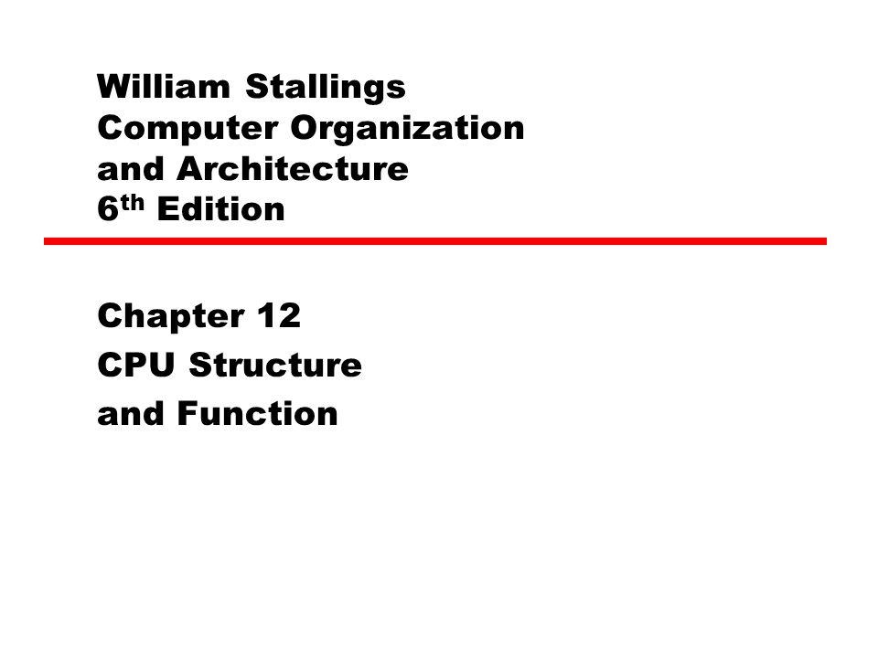 CPU Structure Untuk mengerti organisasi prosesor kita perhatikan apa yang harus dilakukan oleh CPU : —Fetch instructions : Prosesor membaca sebuah instruksi dari memori (register, cache, main memory) —Interpret instructions : Instruksi di decode untuk menentukan action yang diperlukan —Fetch data : Pengeksekusian sebuah instruksi bisa memerlukan pembacaan data dari memori atau I/O module —Process data : Pengeksekusian sebuah instruksi (operasi ALU) —Write data : Hasil eksekusi bisa memerlukan penulisan data ke memory atau I/O Module
