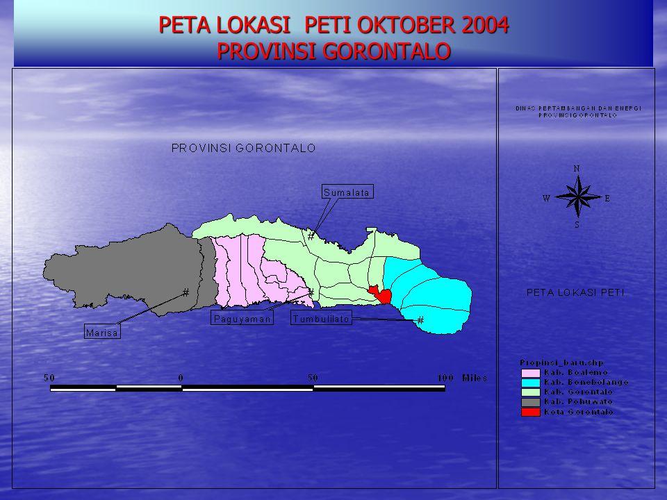 PETA LOKASI PETI OKTOBER 2004 PROVINSI GORONTALO