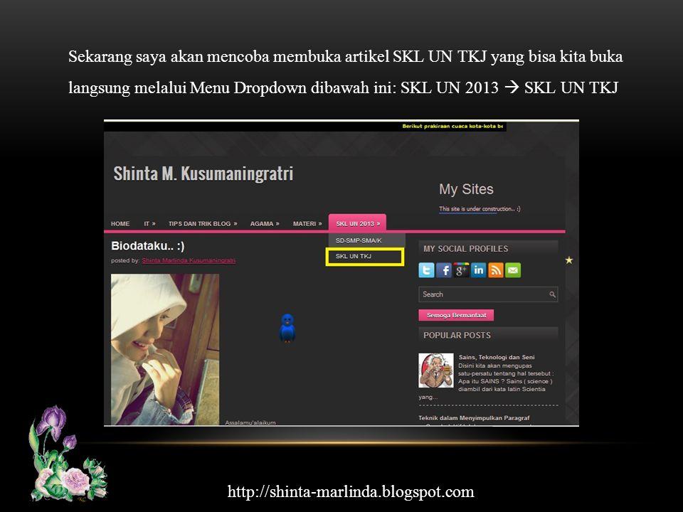Sekarang saya akan mencoba membuka artikel SKL UN TKJ yang bisa kita buka langsung melalui Menu Dropdown dibawah ini: SKL UN 2013  SKL UN TKJ