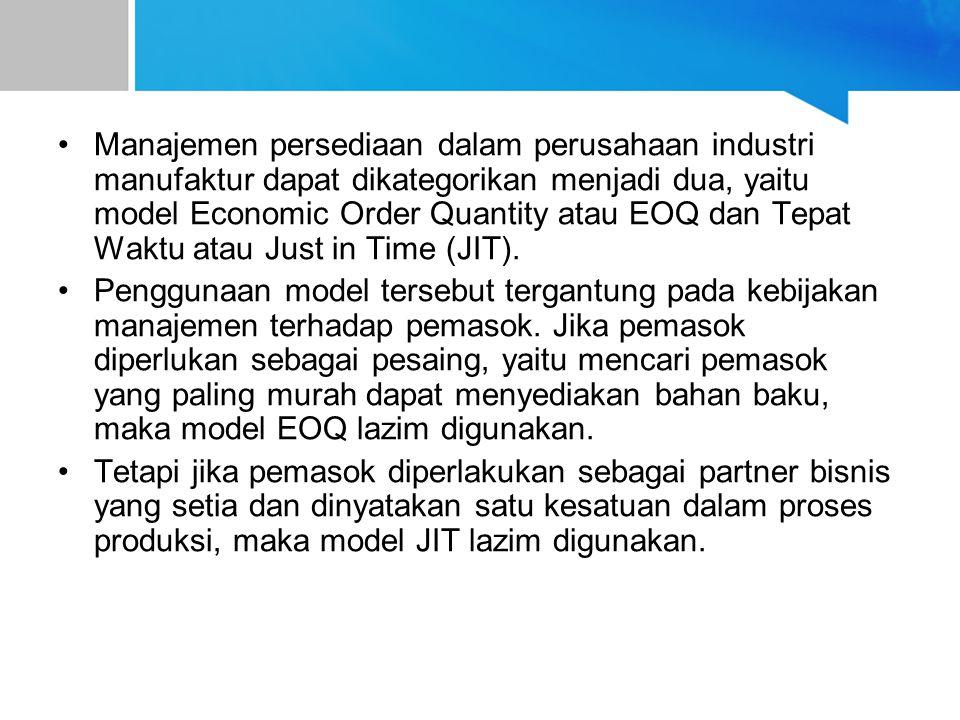 Asumsi dasar dalam penggunaan model EOQ Model EOQ digunakan oleh perusahaan untuk melakukan pembelian bahan dalam rangka usaha pengadaan bahan baku.