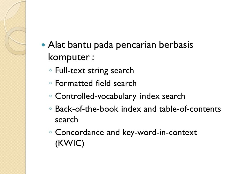 Pencarian Fleksibel ◦ Rainbow search ◦ Search expansion ◦ Sound search ◦ Picture search ◦ Photograph libraries