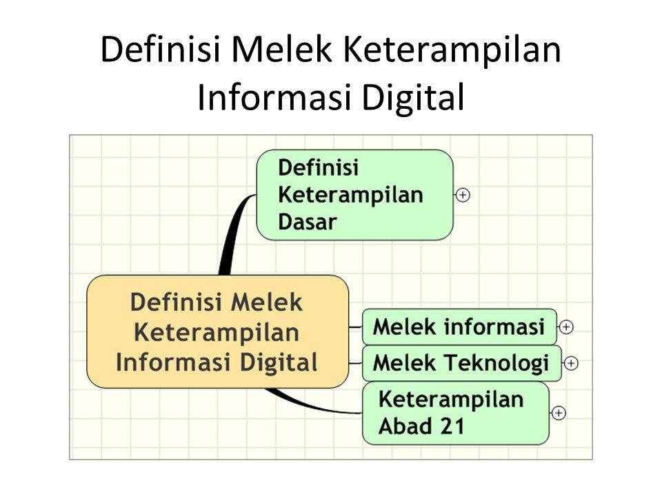 Definisi Melek Keterampilan Informasi Digital