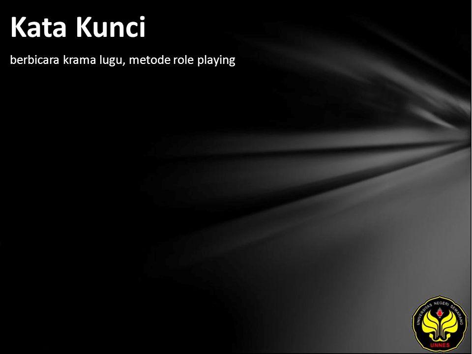Kata Kunci berbicara krama lugu, metode role playing