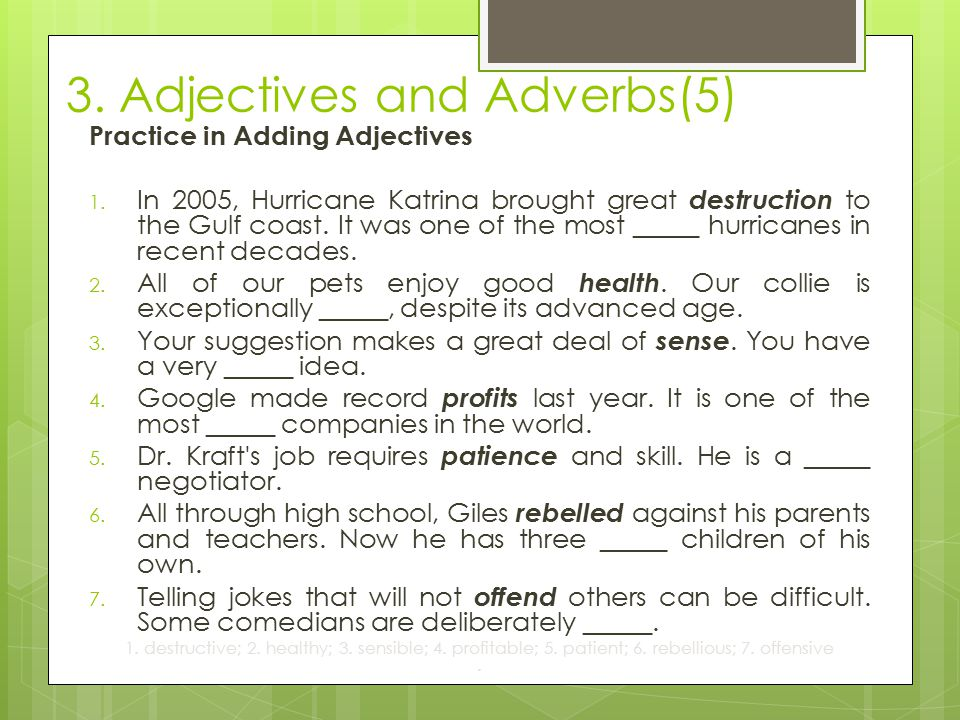 3.Adjectives and Adverbs(5) Practice in Adding Adjectives 1.