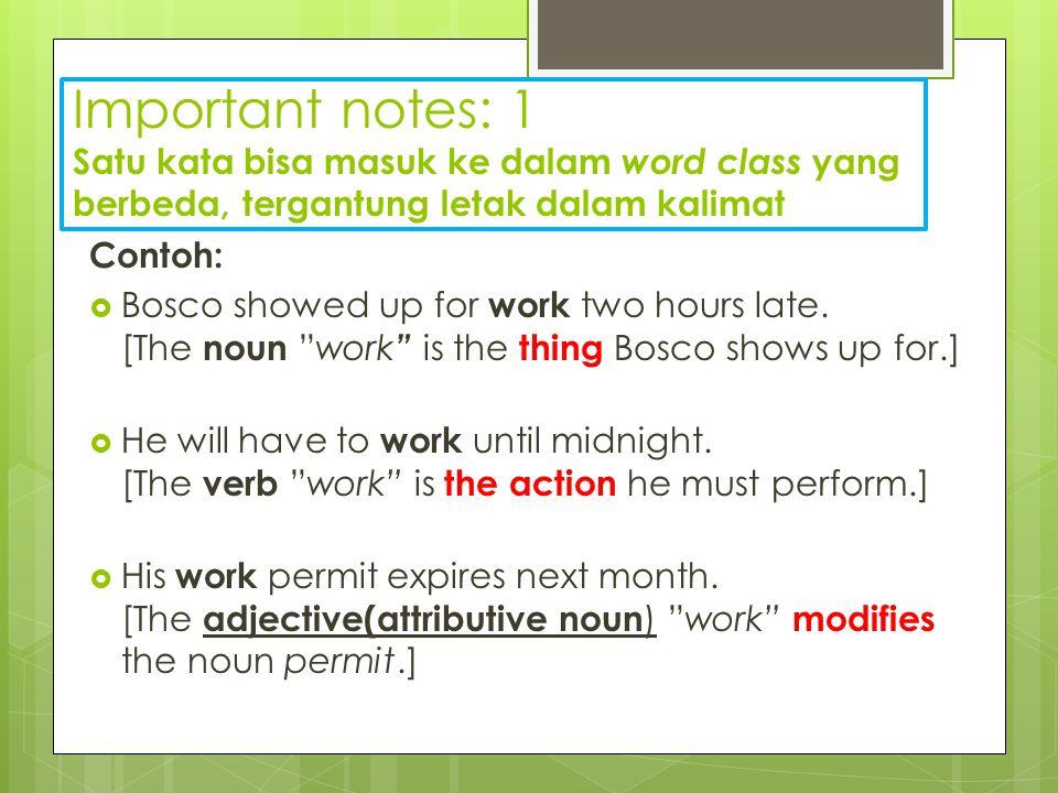 Sentence Functions (Fungsi kalimat)  Declarative (deklarasi, pernyataan)  Interrogative (interogasi, bertanya)  Imperative (perintah)  Exclamatory (ekspresi emosi/perasaan yang kuat)